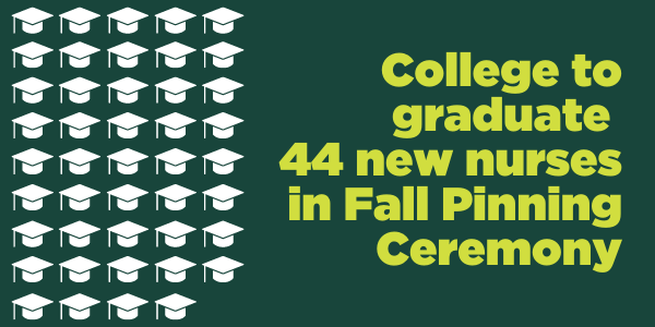 College_to_graduate_44_new_nurses_in_Fall_Pinning_Ceremony.png